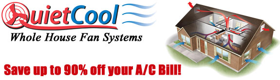 QuietCool Whole House Fan Systems - Riverside - San Bernardino